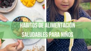 habitos saludables niños